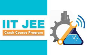 IIT JEE Coaching - Crash Course Program