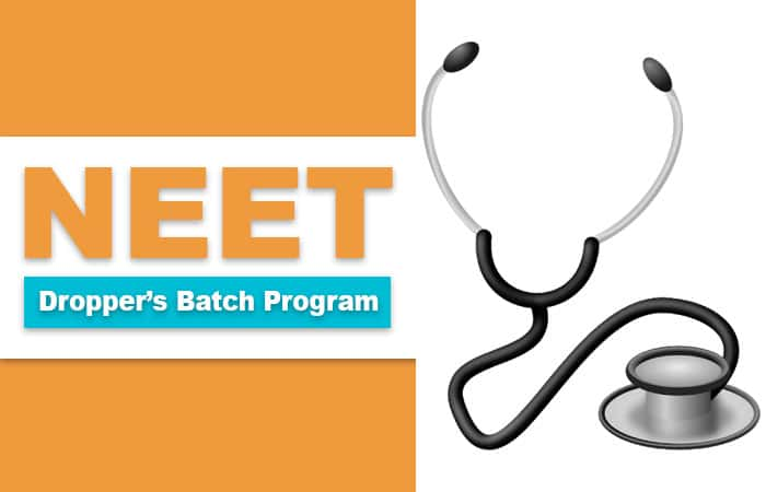 NEET Coaching - Dropper's Batch Program